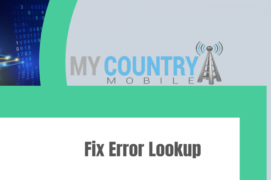 Fix Error Lookup - My Country Mobile