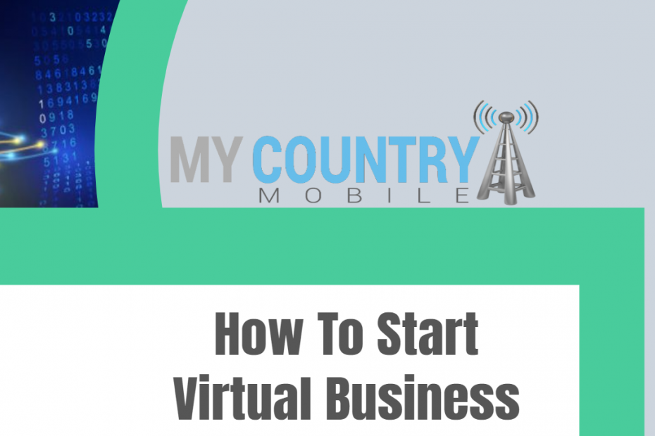How To Start Vitual Business - My Country Mobile
