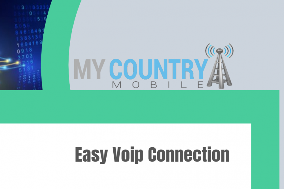 Easy Voip Connection - My Country Mobile