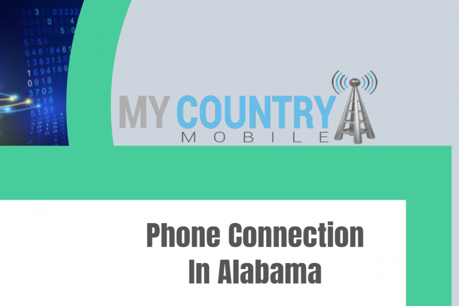 Phone Connection In Alabama - My Country Mobile