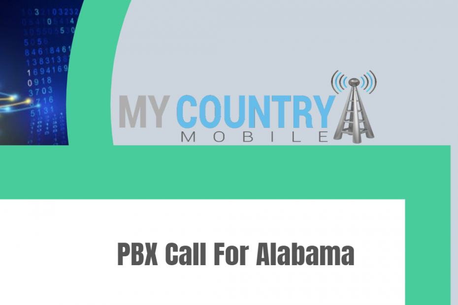 PBX Call For Alabama - My Country Mobile