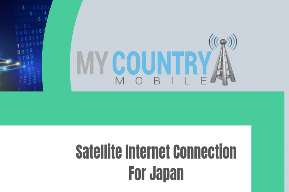 Satellite Internet Connection For Japan - My Country Mobile