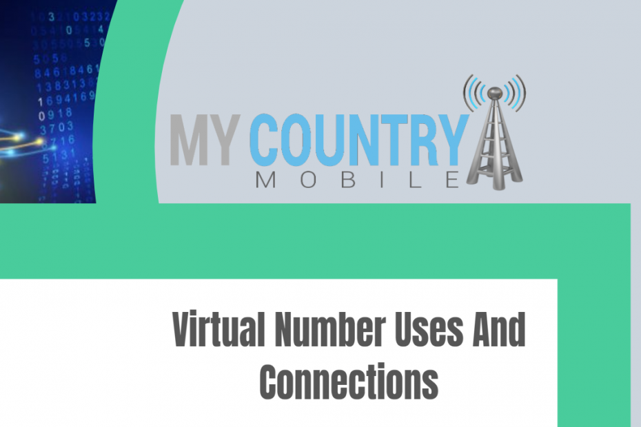 Virtual Number Uses And Connections - My Country Mobile
