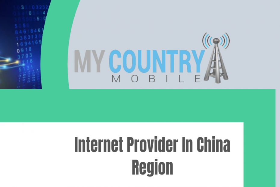 Internet Provider In China Region - My Country Mobile