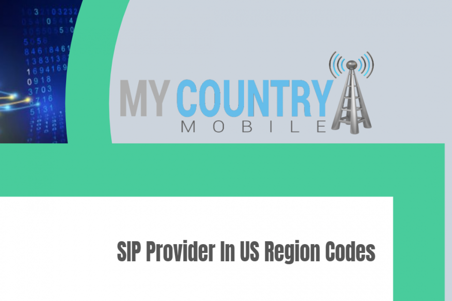 SIP Provider In US Region Codes - My Country Mobile