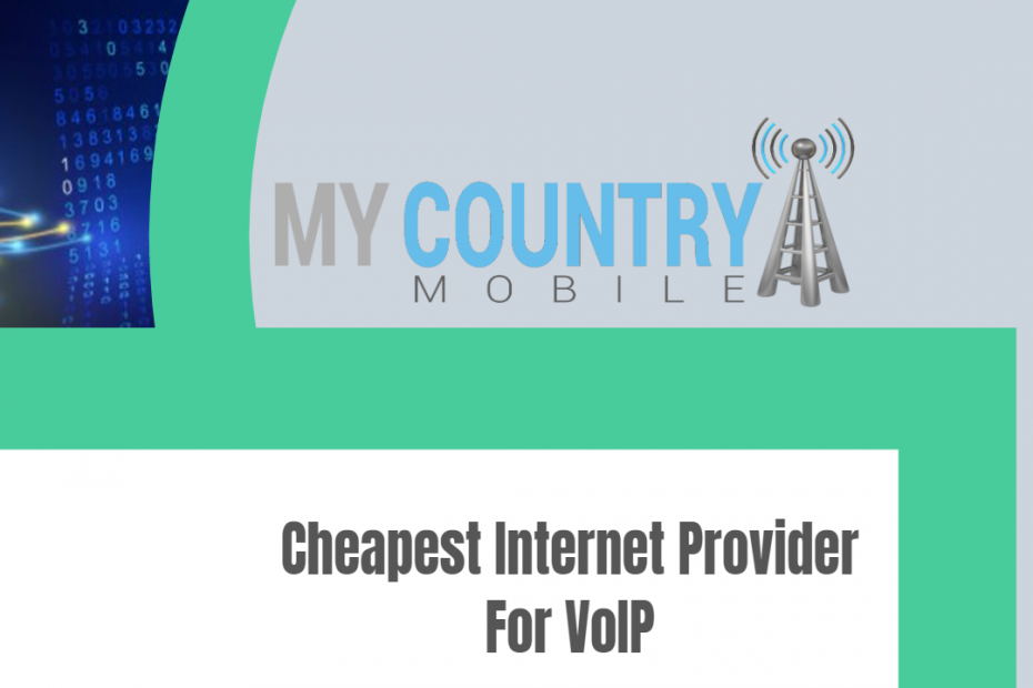 Cheapest Internet Provider For VoIP - My Country Mobile