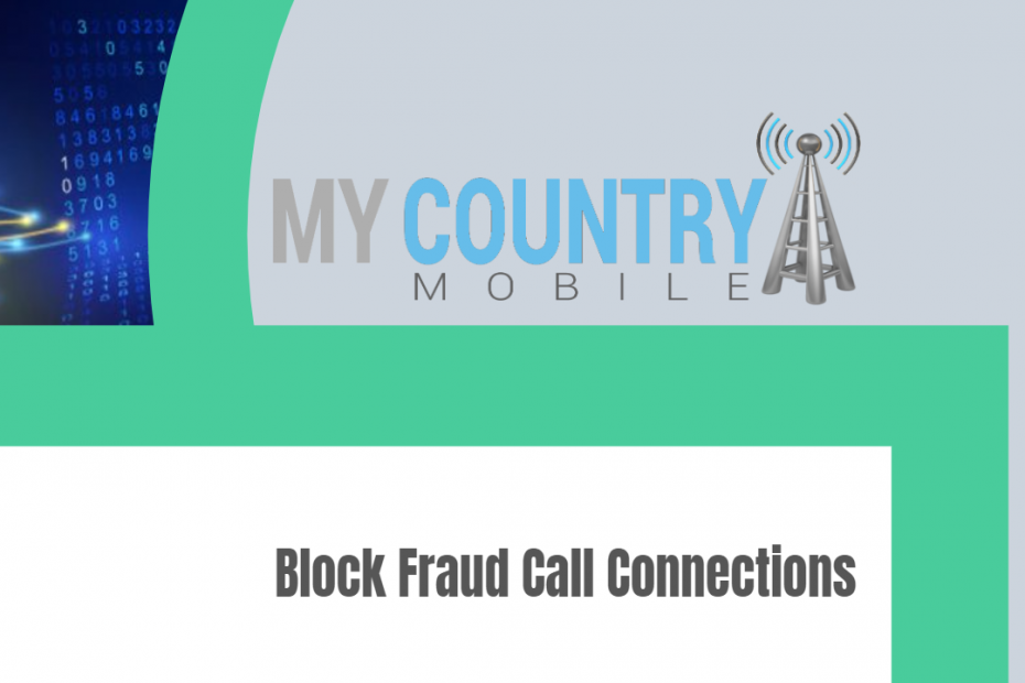 Block Fraud Call Connections - My Country Mobile